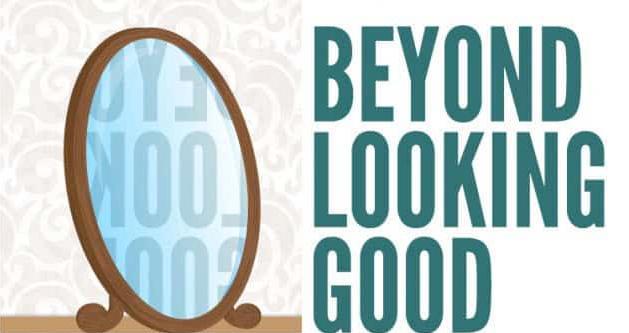 Beyond Looking Good Banner Image